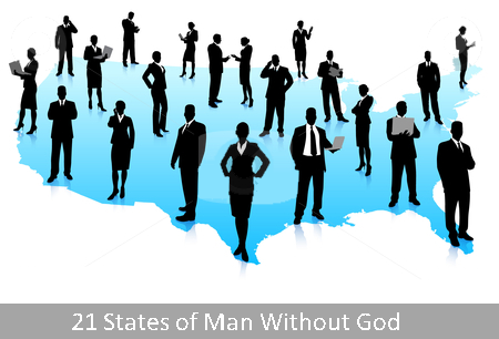 21 states of man without God